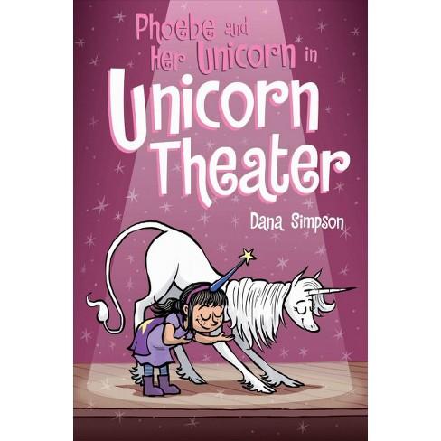 Phoebe and Her Unicorn Unicorn Theater