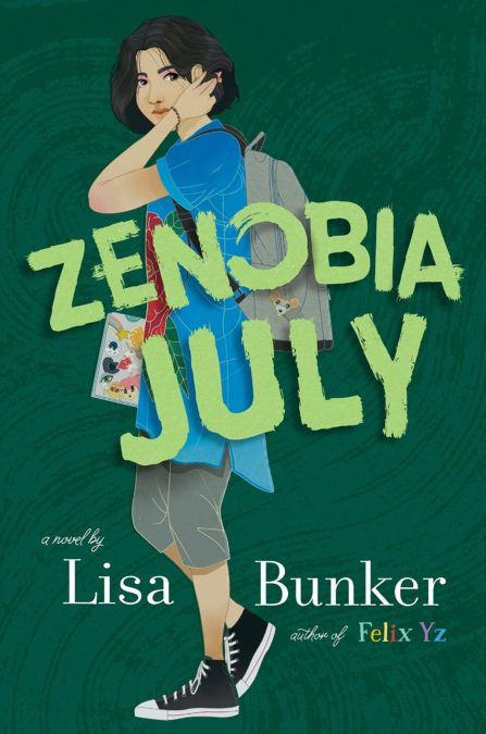 Book cover image for Zenobia July by Lisa Bunker.