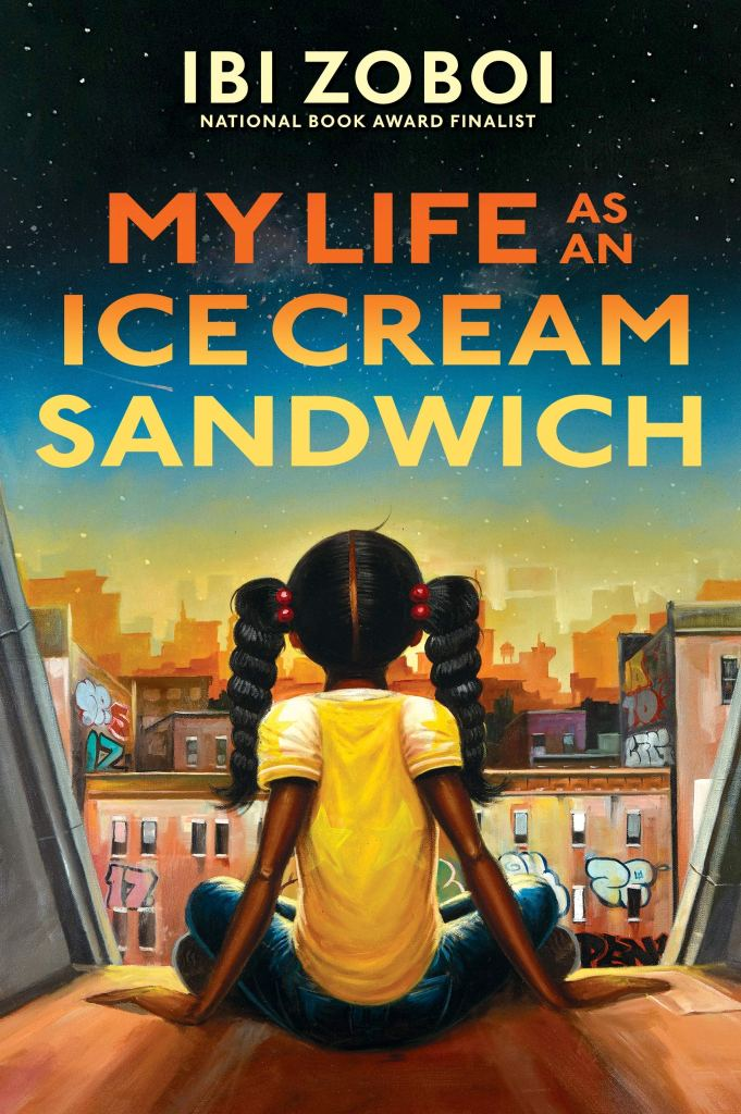 Book cover image for My Life as an Ice Cream Sandwich by Ibi Zoboi