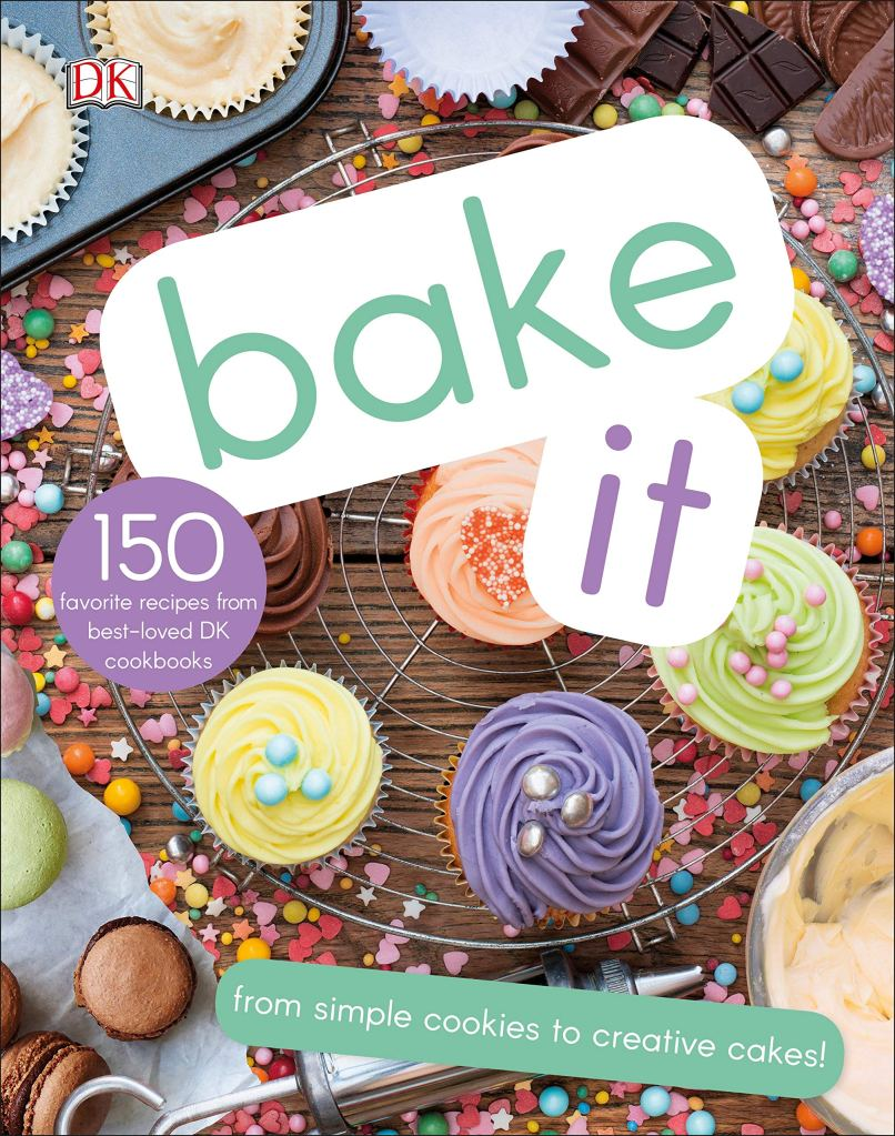 Cover image for Bake It by DK Publishing