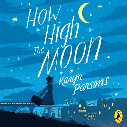 Cover image for How High the Moon by Karyn Parsons