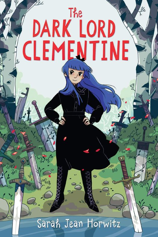 Book cover image for The Dark Lord Clementine by Sarah Jean Horwitz