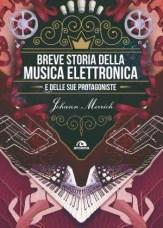 Breve storia della musica elettronica e delle sue protagoniste - Johann Merrich