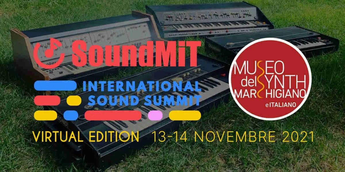 Soundmit 13-14 novembre 2021: quest'anno col Museo del Synth Marchigiano