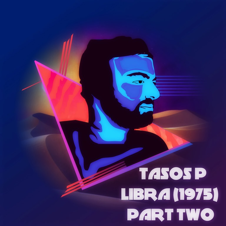 After scooping four Global Music Awards in USA the fantastic 'Tasos P' delivers the highly anticipated final part of 'Libra (1975) -Part Two'
