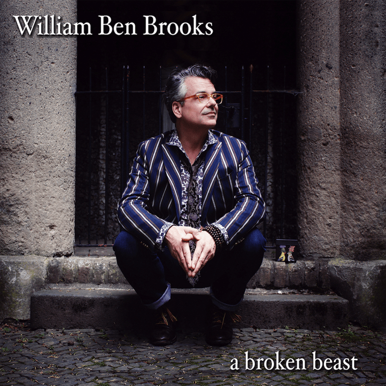 William Ben Brooks Releases 'A broken beast' Featuring Grammy and Emmy Award Winners Catherine Russell, Robbie Kondor and more!