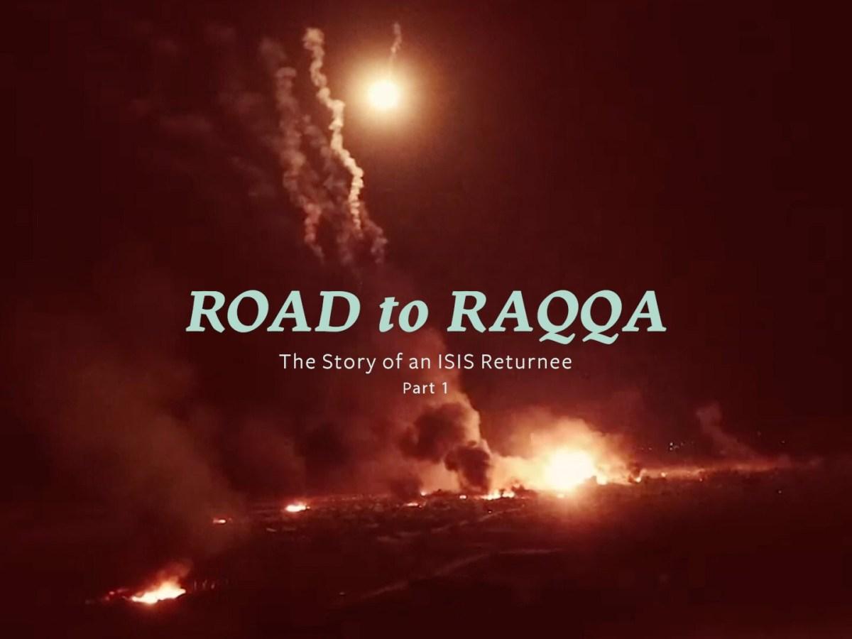 Road to Raqqa - New Naratif