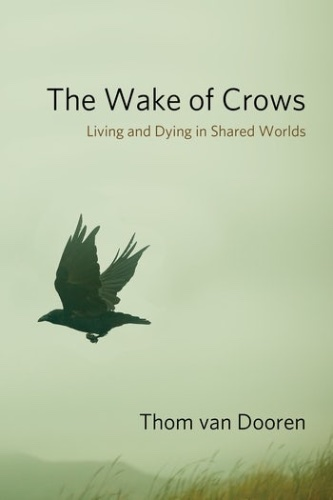 van Dooren, Wake of Crows