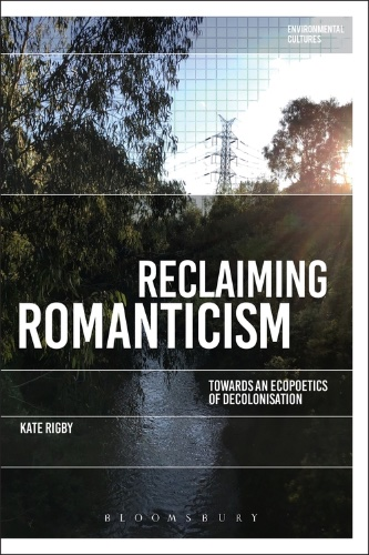 Rigby, Reclaiming Romanticism