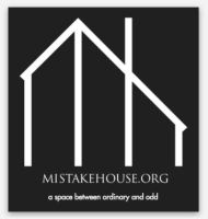 Mistake House logo with tag line