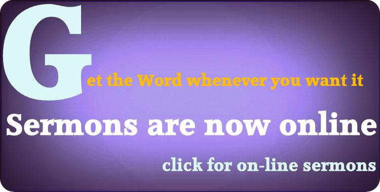 On Line Sermons Now Available