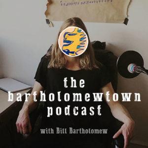 Bartholomewtown Podcast