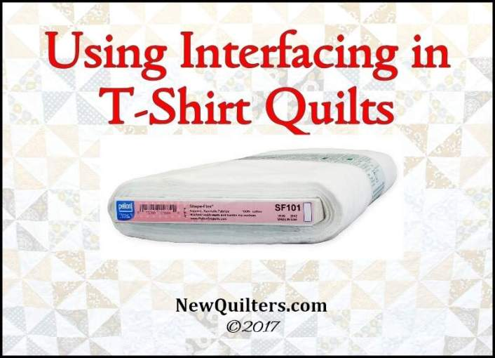 Interfacing in T-Shirt Quilting » New Quilters : interfacing for t shirt quilts - Adamdwight.com
