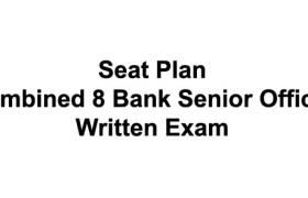 Seat Plan of Combined 8 Bank Senior Officer Written Exam