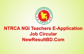 NTRCA NGI Teachers E-Application Job Circular 2020 | NGI Application