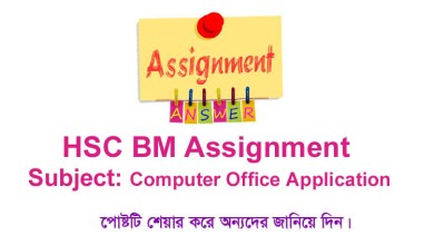 Computer Office Application (COA) Assignment For HSC BM Final Exam