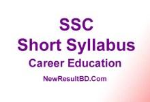 SSC Career Education New Short Syllabus 2021 (এসএসসি ক্যারিয়ার শিক্ষা সিলেবাস)