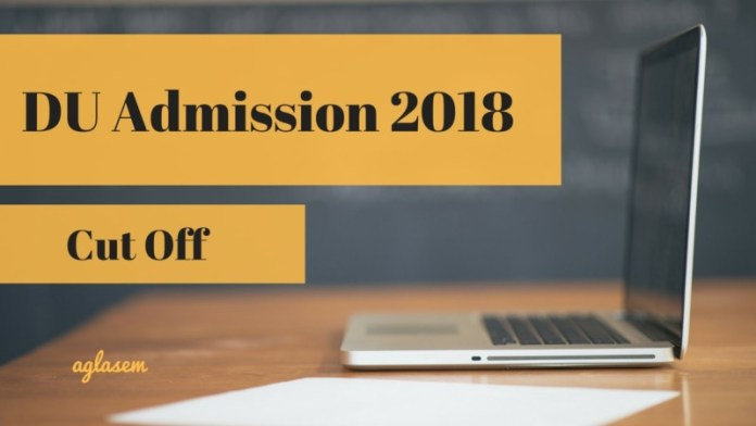 DU Admission 2018 cut off