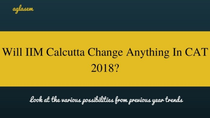 changes in cat 2018 by IIM C