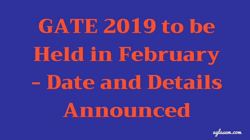 Gate 2019 Result News: IIT-M Announces GATE 2019 Exam Dates; Registration To