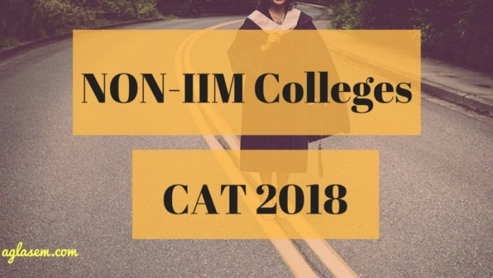 NON-IIM Colleges in CAT 2018