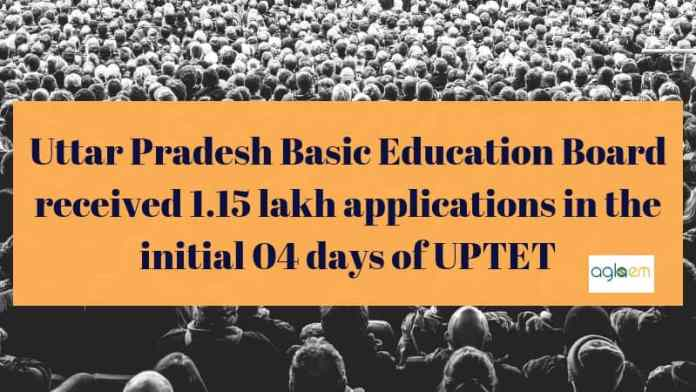 More Than 1.15 Lakh Apply For UPTET 2018 In 4 Days
