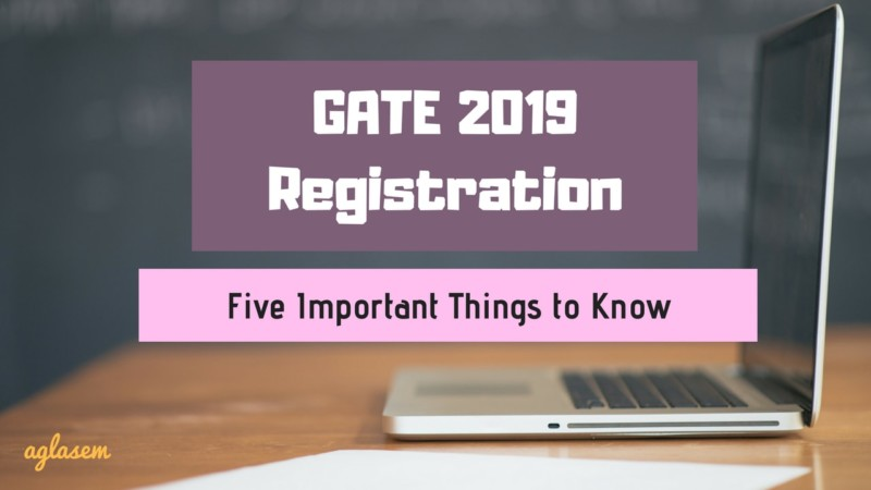 GATE 2019 Results News: GATE 2019: 5 Things To Know Before Registration