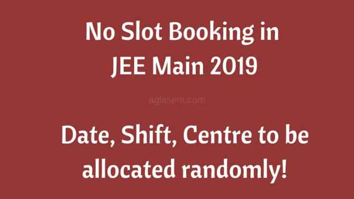 No Slot Booking in JEE Main 2019