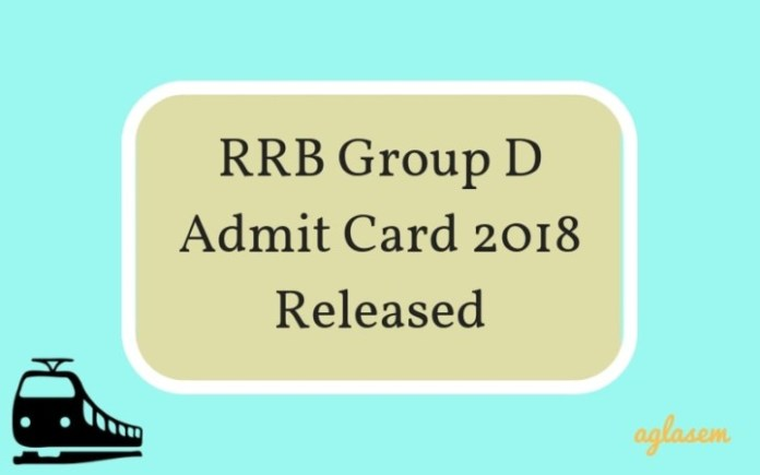 RRB Group D Admit Card 2018 Released