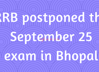 RRB postponed the September 25 exam in Bhopal