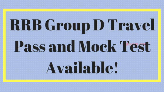 RRB Group D Travel Pass and Mock Test