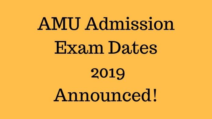AMU Admission Exam Dates 2019Announced
