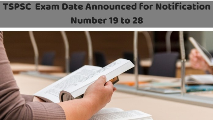 TSPSC Exam Date Announced for Notification Number 19 to 28