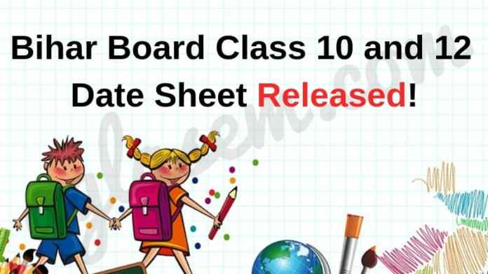 Bihar Board Class 10 and 12 Date Sheet Released