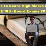 Tips to Score High Marks in CBSE Board Exams 2019-min