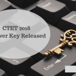 CTET 2018 Answer Key Released