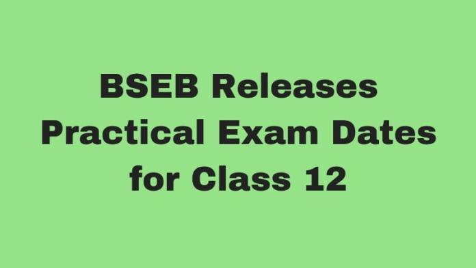 BSEB Releases Practical Exam Dates for Class 12