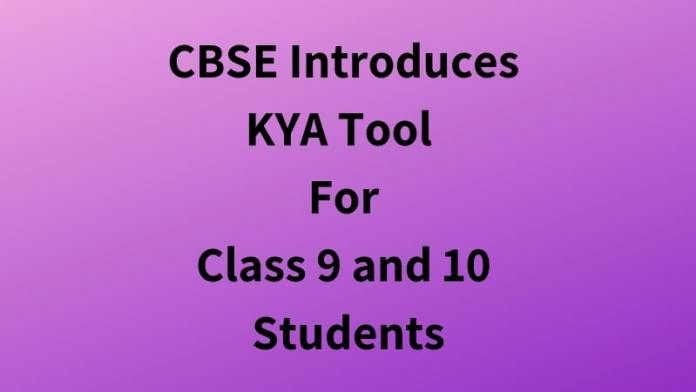 CBSE Introduces KYA Tool For Class 9 and 10 Students