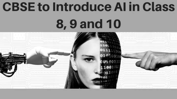 CBSE to Introduce AI in Class 8, 9 and 10