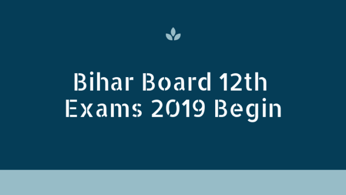 Bihar Board 12th Exams 2019 Begin