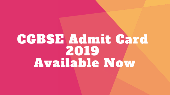 CGBSE Admit Card 2019 Released