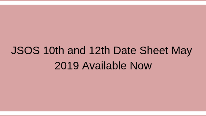 JSOS 10th and 12th Date Sheet May 2019