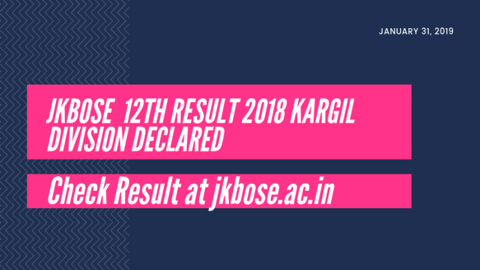 JKBOSE 12th Result 2018 Kargil