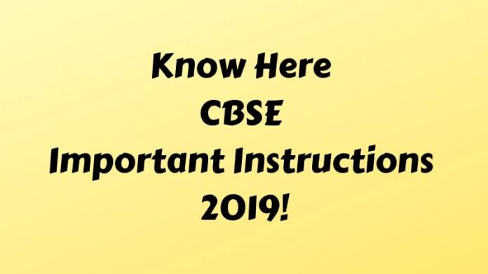 Know Here CBSE Important Instructions 2019
