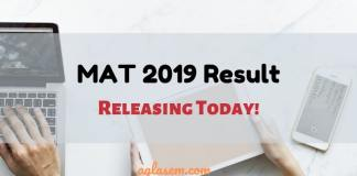 MAT 2019 Result To Release Today at 4PM