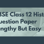 CBSE 12th History Exam Analysis 2019