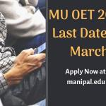 Last Date for MU OET 2019 Application Form 15 March