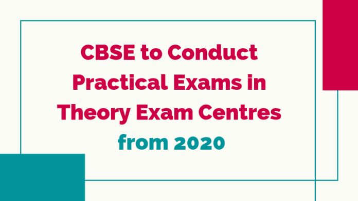 CBSE to Conduct Practical Exams in Thoery Centres
