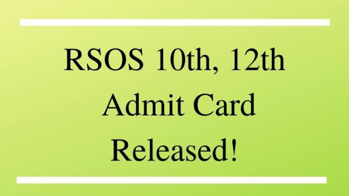 RSOS 10th, 12th Admit Card Released