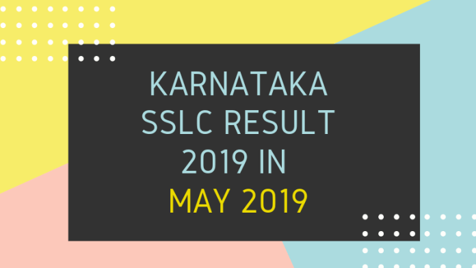 Karnataka SSLC Result 2019 in May 2019
